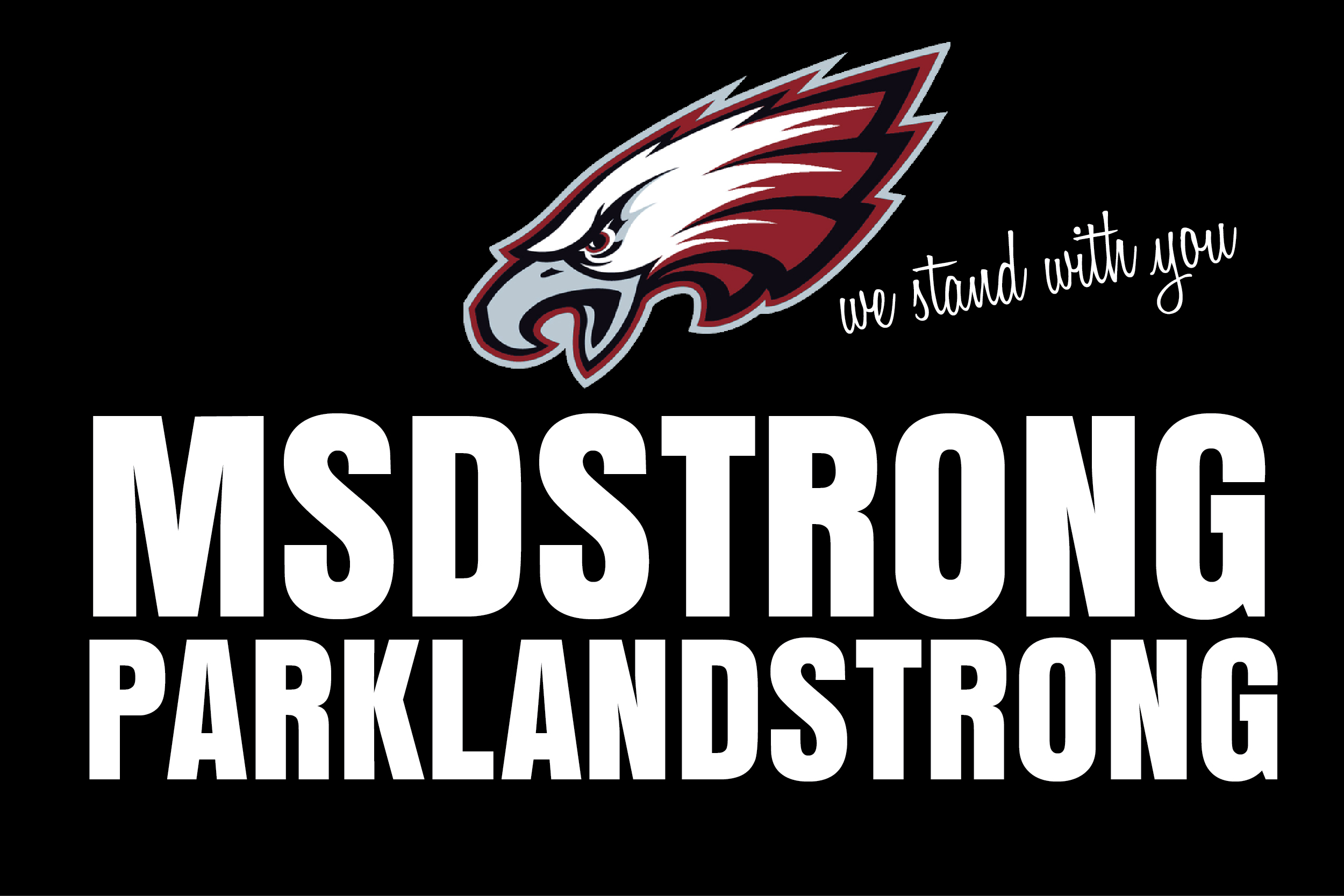 MSD STRONG--WE stand with you!